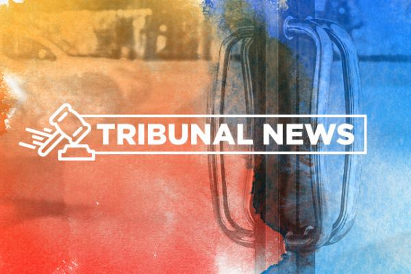 Tribunal Update